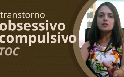 Transtorno Obsessivo Compulsivo – TOC